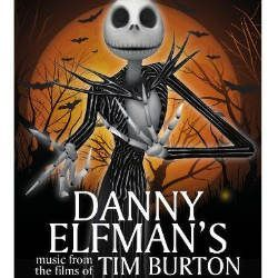 DANNY ELFMAN'S MUSIC OF THE FILMS OF TIM BURTON